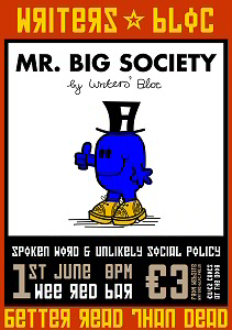 Mr Big Society by Writers' Bloc, 1st June 8pm, Wee Red Bar