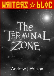 The Terminal Zone
